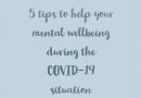 MENTAL WELLBEING – COVID 19