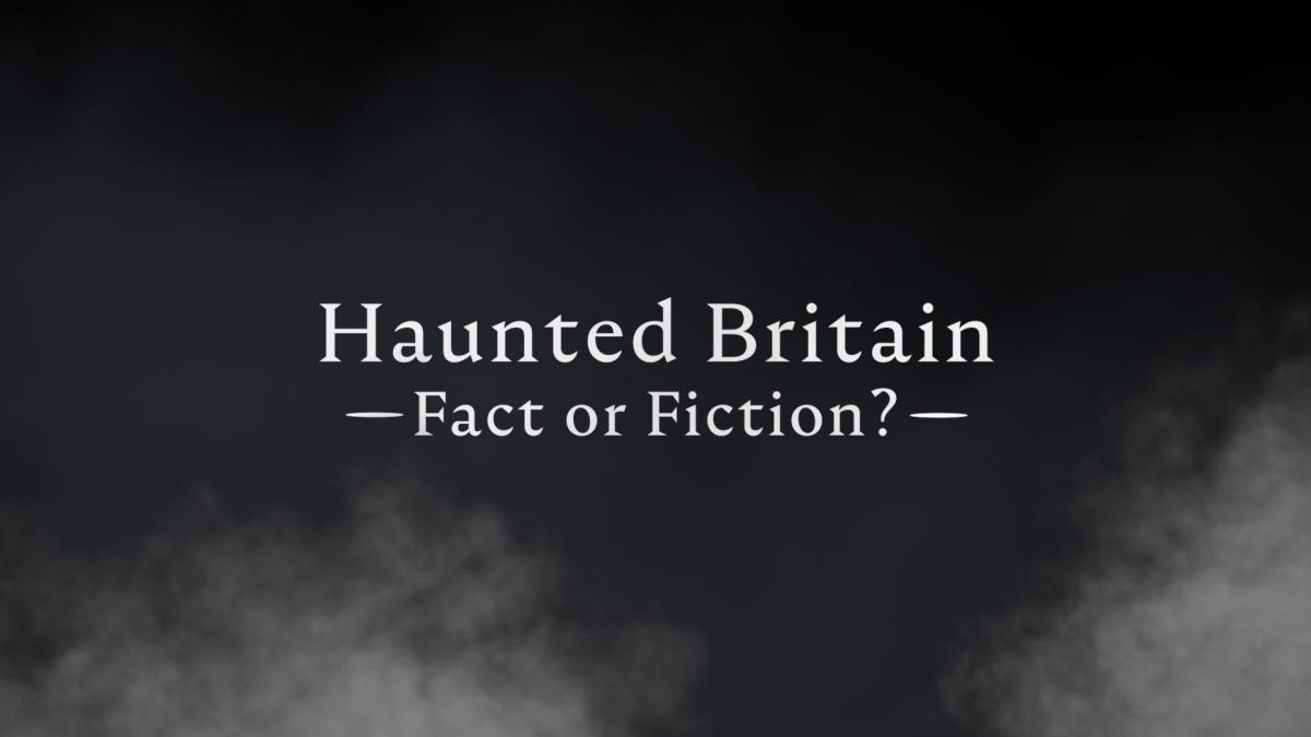 Haunted Britain - Taster Tape
