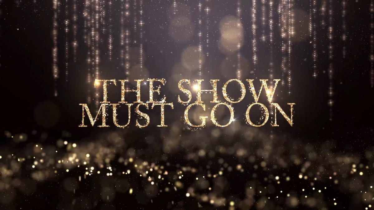 The Show Must Go On- Trailer